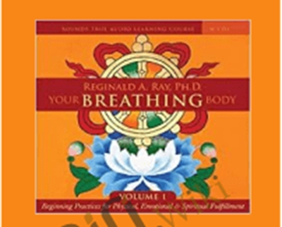 17$ Your Breathing Body VOL 1 – Reginald A Ray
