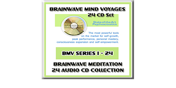 Brainwave Mind Voyages 24 CD Set Brainwave Meditation Programs, Hemispheric Synchronization, and Brainwave Entrainment Technology