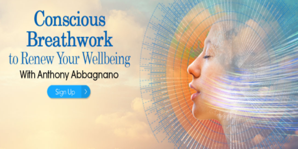 Conscious Breathwork to Renew Your Wellbeing - Anthony Abbagnano