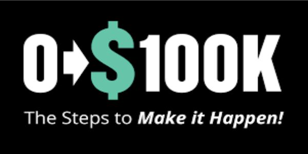 $87 0-$100K (The Steps To Make It Happen In 9 Months )