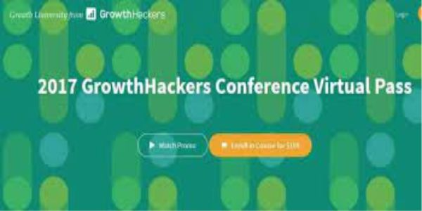 $37 2017 GrowthHackers Conference Virtual Pass - Growth Hackers