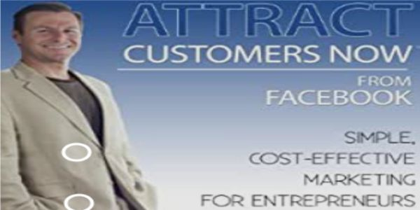 $25 Attract Customers Now From Facebook - Bret Gregory