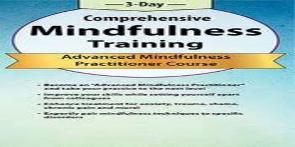 3-Day Comprehensive Mindfulness Training Advanced Mindfulness Practitioner Course - Rochelle Calvert (1)
