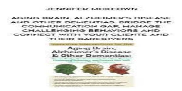 Aging Brain - Alzheimer's Disease and Other Dementias (1)
