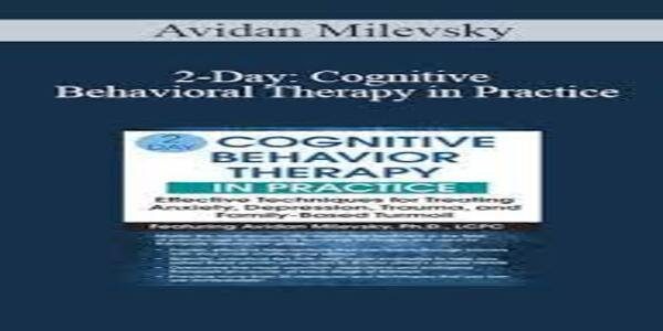 Cognitive Behavioral Therapy in Practice (1)