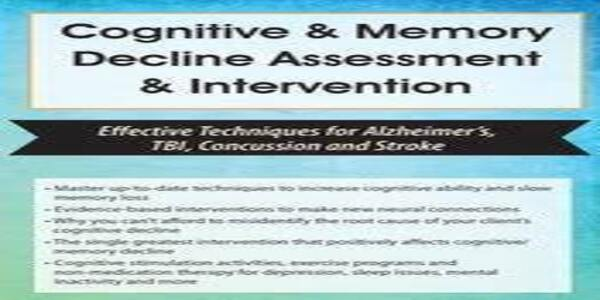 Cognitive & Memory Decline Assessment & Intervention, Effective Techniques for Alzheimer's, TBI, Concussion and Stroke -,Maxwell Perkins (1)