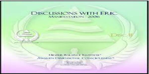 Discussions with Eric - Healing - Higher Balance Institute (1)