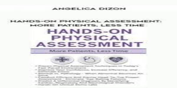 Hands-On Physical Assessment More Patients Less Time (1)
