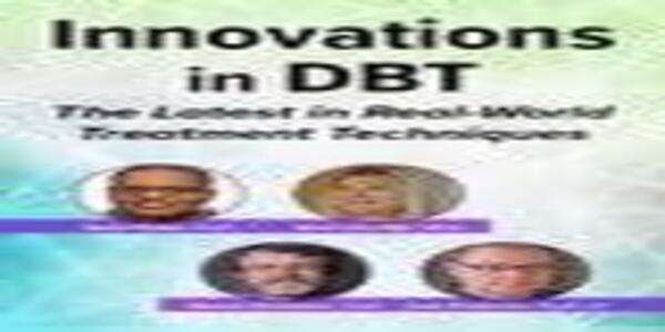 Innovations in Dialectical Behavior Therapy The Latest in Real-World Treatment Techniques - Eboni Webb & Others (1)