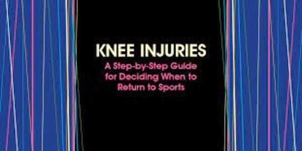 Knee Injuries A Step-by-Step Guide for Deciding When to Return to Sports (1)