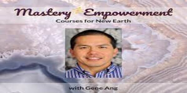 Mastery Empowerment Course , Gene Ang 1