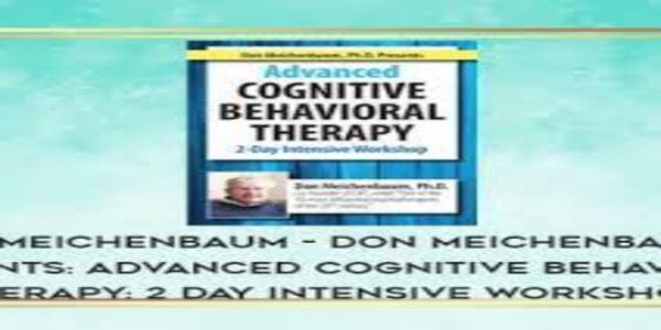Ph.D. Presents Advanced Cognitive Behavioral Therapy 2 Day Intensive Workshop (1)