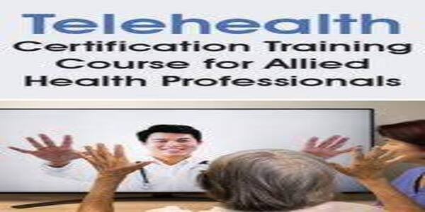 Telehealth Certification Training Course for OT, PT, Rehab & Other Allied Health Professionals , Donald L. Hayes (1)