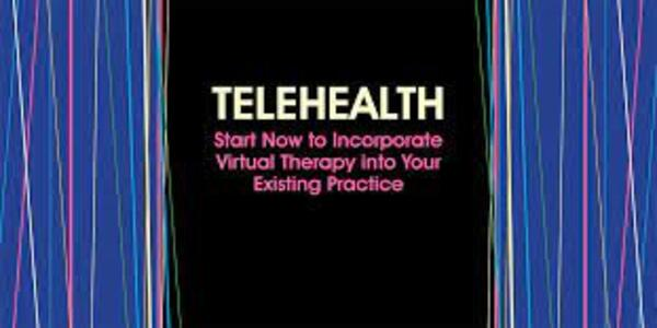 TelehealthStart Now to Incorporate Virtual Therapy into Your Existing Practice - Tracey Davis (1)
