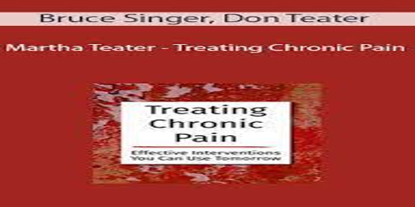 Treating Chronic Pain Effective interventions you can use tomorrow - Bruce Singer (1)