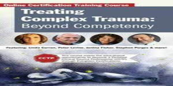 Treating Complex TraumaBeyond Competency - Linda Curran (1)