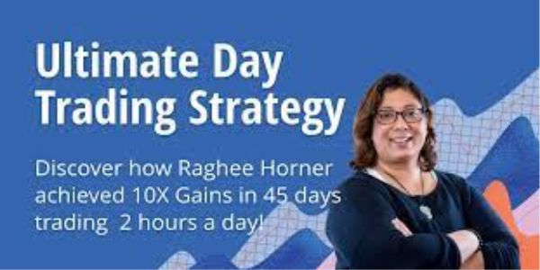 Ultimate Day Trading Strategy By Raghee Horner – Simpler Trading