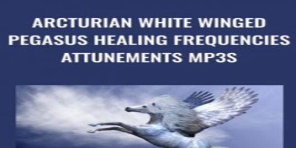 Arcturian White Winged Pegasus Healing Frequencies Attunements mp3s (1)