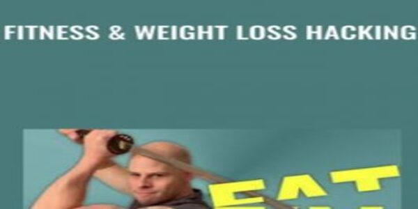 Fitness & Weight Loss Hacking (1)