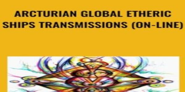Arcturian Global Etheric Ships Transmissions (on-line) (1)