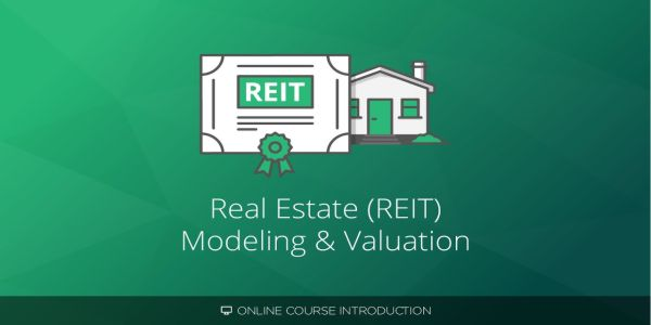 $59 Real Estate and REIT Modeling Course - Breaking Into Wall Street