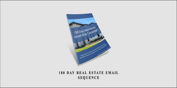$45 180 Day Real Estate Email Sequence