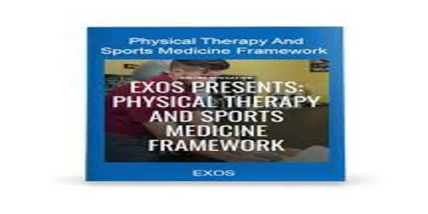 EXOS Presents Physical Therapy and Sports Medicine Framework